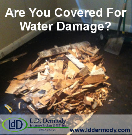 Are you covered for water damage?